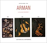 Arman, volume 2 - Catalogue raisonné