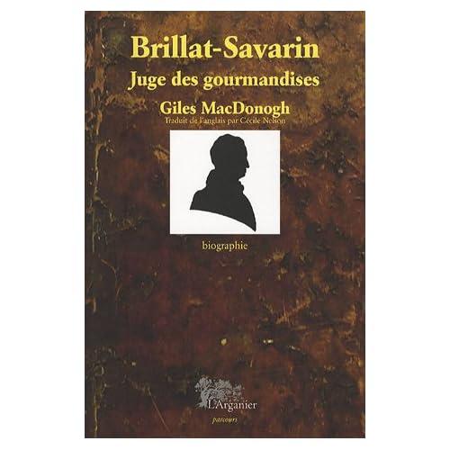 Brillat-Savarin: Juge des gourmandises
