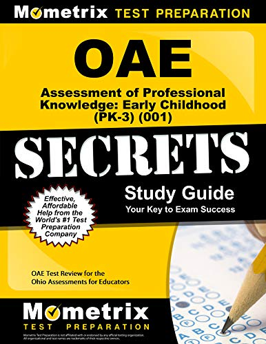 OAE Assessment of Professional Knowledge: Early Childhood (PK-3) (001) Secrets Study Guide: OAE Test Review for the Ohio Assessments for Educators (English Edition) - Guide Oae-study
