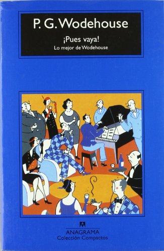 ¡Pues vaya!: Lo mejor de Wodehouse (Compactos) por P.G. Wodehouse