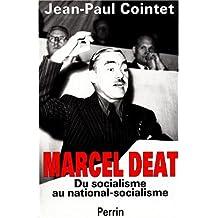 Marcel Déat : Du socialisme au national-socialisme