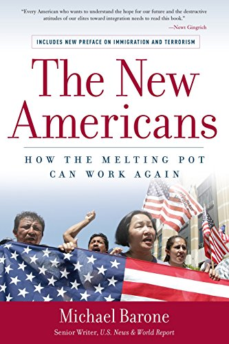 The New Americans: How the Melting Pot Can Work Again por Michael Barone