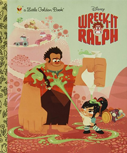 Wreck-It Ralph Little Golden Book (Disney Wreck-It Ralph) (Little Golden Books)