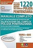 Concorso per 1220 allievi agenti del corpo di polizia penitenziaria. Manuale completo per la preparazione al concorso. Con software di simulazione