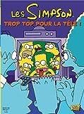 Les Simpson, Tome 14 - Trop top pour la télé !