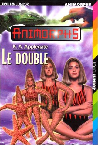 Le double par Katherine Applegate