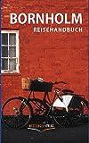 Bornholm: Reisehandbuch