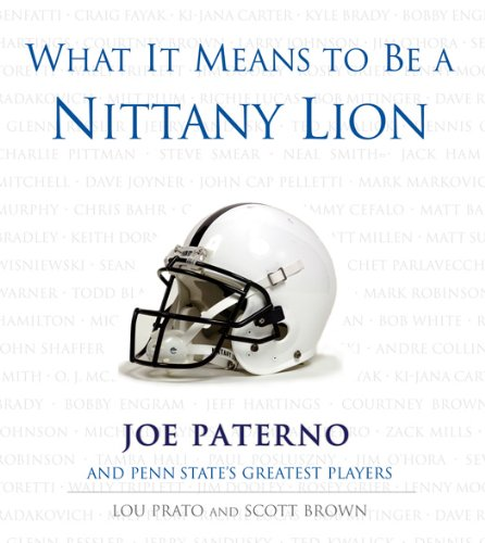 What It Means To Be A Nittany Lion (English Edition)