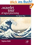 A Wavelet Tour of Signal Processing:...
