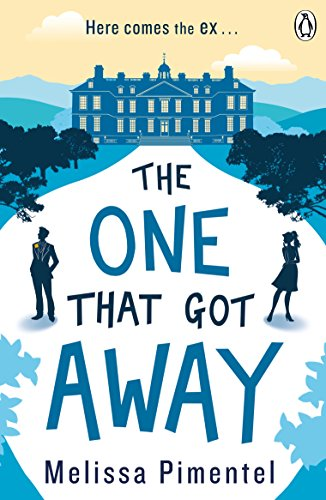 The One That Got Away by [Pimentel, Melissa]