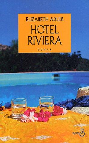 Hôtel Riviera par Elizabeth Adler
