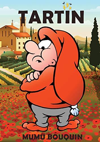 Couverture du livre Tartin: Tartin suite de Flocon Millie