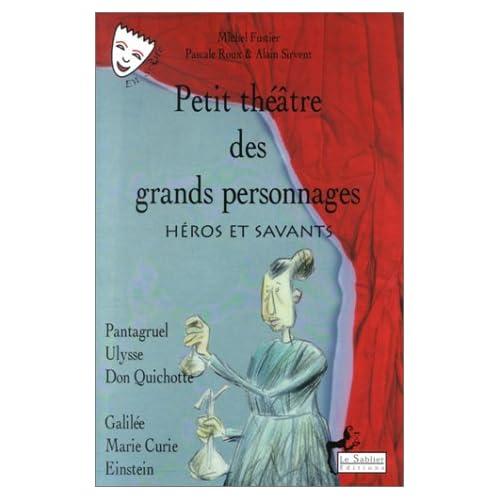 Petit théâtre des grands personnages, tome 2 : Héros et Savants (Livre et CD)