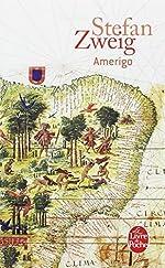 Amerigo - Récit d'une erreur historique de Stefan Zweig