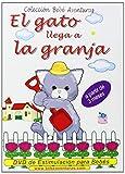 El Gato Llega A La Granja, Die Katze erreicht den Bauernhof