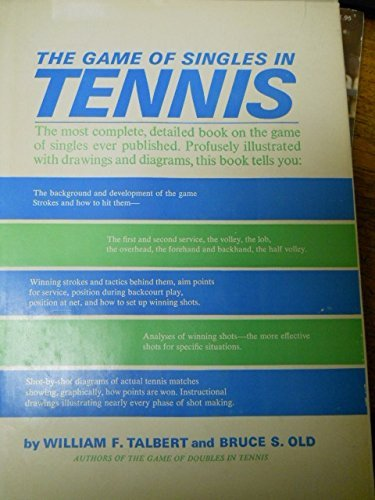Game of Singles in Tennis by William F. Talbert (1962-06-01)