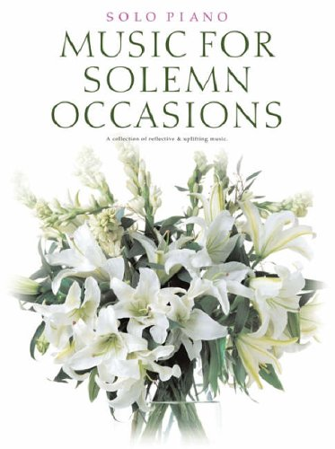 Music for Solemn Occasions (Solo Piano) -