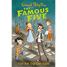 Famous Five: Five Are Together Again: Book 21 (Famous Five series)