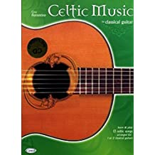 Celtic Music for Classical Guitar (Learn and Play)