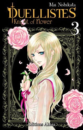 Duellistes, Knights of Flowers - tome 3 par  Akata