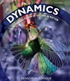 Dynamics: Analysis and Design of Systems in Motion 2nd edition by Tongue, Benson H. (2009) Hardcover