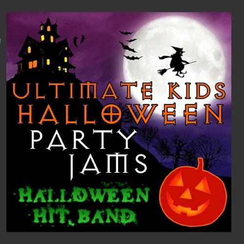 Ultimate Kids Halloween Party Jams
