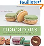 Macarons: Authentic French Cookie Rec...