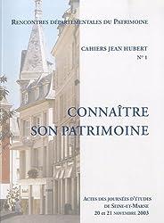 Connaître son patrimoine : Cahiers Jean Hubert n° 1