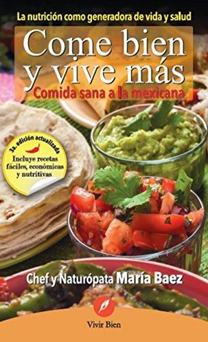 Come bien y vive más por María Baez