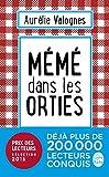 Telecharger Livres Meme dans les orties (PDF,EPUB,MOBI) gratuits en Francaise