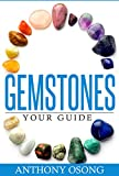 Gemstones: Your Guide