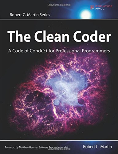 The Clean Coder: A Code of Conduct for Professional Programmers (Robert C. Martin Series) por Robert C. Martin