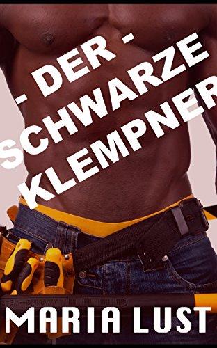 Der Schwarze Klempner: Hausfrau vom Schwarzen Handwerker hart genommen (Es passierte auf der Arbeit!  7)