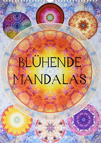 Blühende Mandalas (Wandkalender 2020 DIN A3 hoch): Mandalas aus Blumenfotografien. (Monatskalender, 14 Seiten )