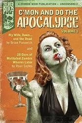 C'mon And Do The Apocalypse: Volume 1