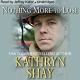 Nothing More to Lose: Hidden Cove Series, Volume 3
