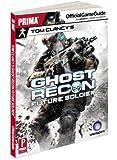 Tom Clancy's Ghost Recon Future Soldier: Prima Official Game Guide (Prima Official Game Guides)