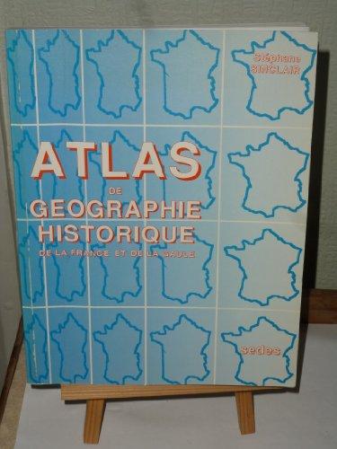 Atlas de géographie historique de la France et de la Gaule