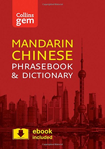 Collins Mandarin Chinese Phrasebook and Dictionary Gem Edition: Essential phrases and words in a mini, travel-sized format (Collins Gem) por Collins Dictionaries