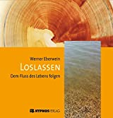 Loslassen. Dem Fluß des Lebens folgen, 1 1 Audio-CD