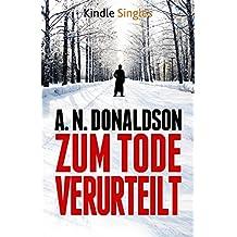 Zum Tode verurteilt (Kindle Single) (German Edition)