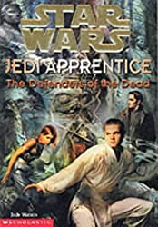 The Defenders of the Dead (Star Wars Jedi Apprentice) by Jude Watson (2000-02-19)
