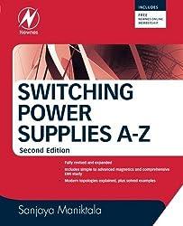 Switching Power Supplies A - Z, Second Edition by Sanjaya Maniktala (2012-04-16)