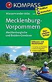KOMPASS Großes Wanderbuch Mecklenburg - Vorpommern: KOMPASS-Wasserwanderatlas.: KOMPASS-Wasserwanderatlas. Mecklenburgische und Bodden-Gewässer. ... (KOMPASS Große Wanderbücher, Band 608)