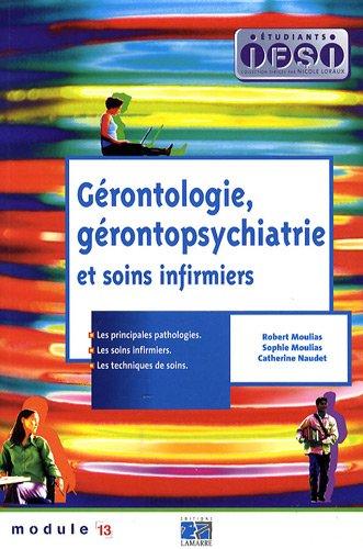 Gérontologie, gérontopsychiatrie et soins infirmiers