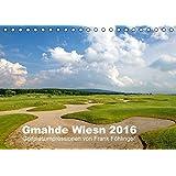 Gmahde Wiesn - Golfkalender 2016 (Tischkalender 2016 DIN A5 quer): Gmahde Wiesn - der Golfkalender 2015 von Golfsportfotograf Frank Föhlinger mit ... (Monatskalender, 14 Seiten) (CALVENDO Sport)