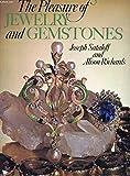 Pleasure of Jewellery and Gemstones, The