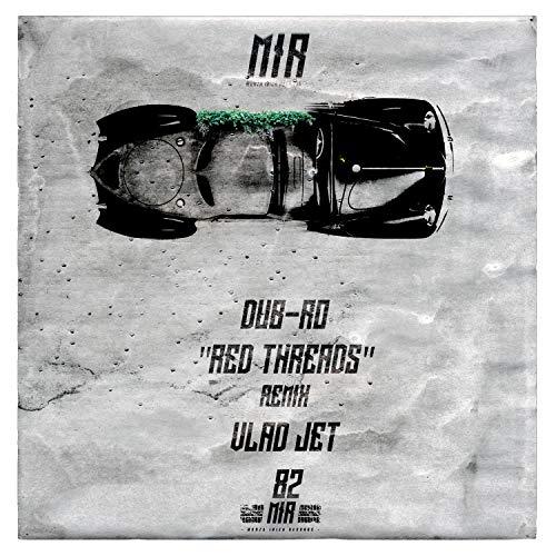 Red Threads (Vlad Jet Remix) -