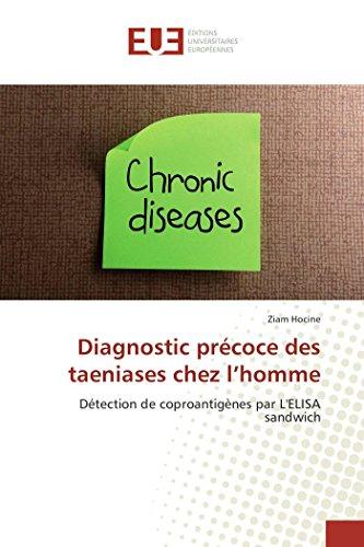 Diagnostic précoce des taeniases chez l'homme: Détection de coproantigènes par L'ELISA sandwich por Ziam Hocine