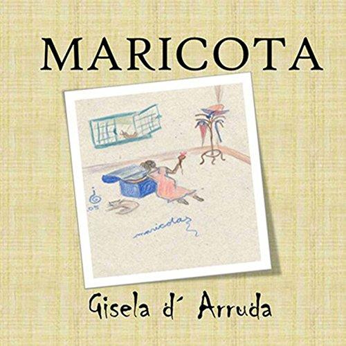 Maricota (Portuguese Edition) por Gisela DŽarruda